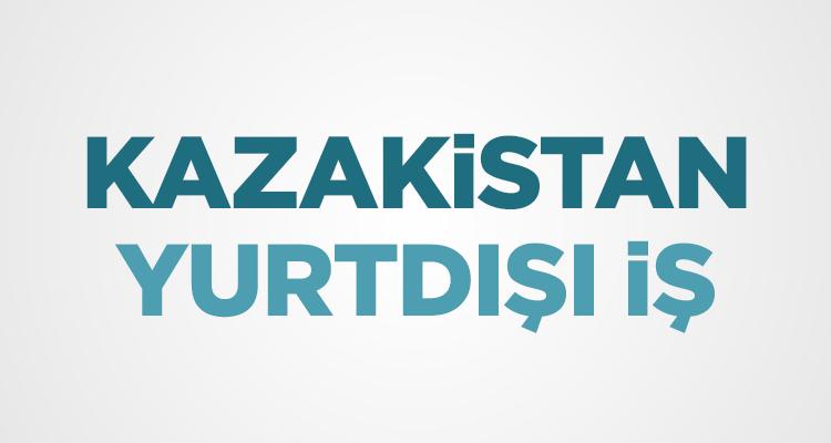 Photo of Kazakistan'a İşçi Arayan Firmalar 2020 Kazakistan İnşaat Firmaları