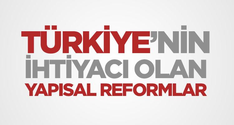 Photo of Ekonomi Alanında Türkiye'nin İhtiyacı Olan Yapısal Reformlar