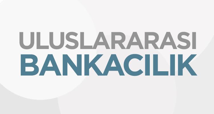 Photo of Uluslararası Bankacılık ve Uluslararası Bankaların Sağladığı Hizmetler